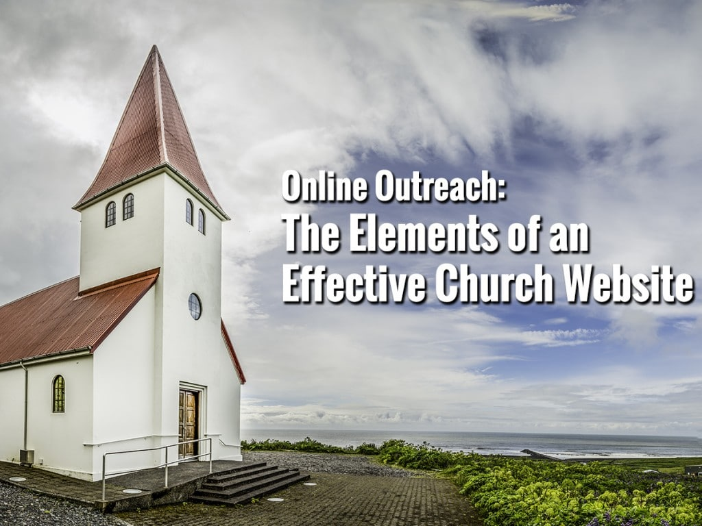 The Elements of an Effective Church Website