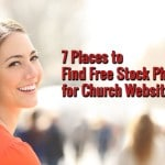 7+ Places to Find Free Stock Photos for Church Websites