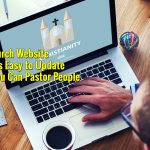 A Church Website That's Easy to Update So You Can Pastor People
